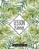 Lesson Planner For Teacher 2019 2020 Book