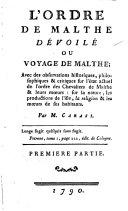 L'Ordre de Malthe dévoilé, ou Voyage de Malthe, par m. Carasi