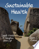 Sustainable Health: Simple Habits to Transform Your Life