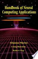 Handbook of Neural Computing Applications Book