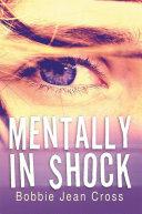 Mentally in Shock
