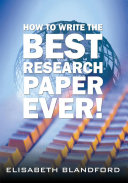 How to Write the Best Research Paper Ever! [Pdf/ePub] eBook