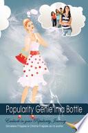 Popularity Genie in a Bottle