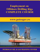 Employment on Offshore Drilling Rigs COMPLETE COURSE Pdf/ePub eBook