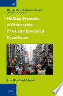 Shifting Frontiers of Citizenship  The Latin American Experience