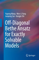 Off-Diagonal Bethe Ansatz for Exactly Solvable Models