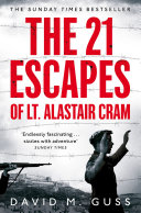 The 21 Escapes of Lt Alastair Cram