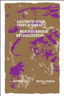 Gentrification, Displacement, and Neighborhood Revitalization