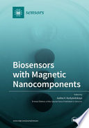Biosensors with Magnetic Nanocomponents