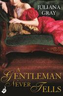A Gentleman Never Tells: Affairs By Moonlight