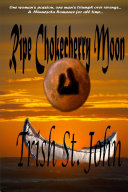 Ripe Chokecherry Moon ebook