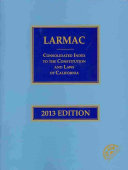 Larmac Consolidated Index to the Constitution and Laws of California