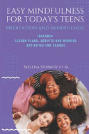 Easy Mindfulness for Today s Teens Book