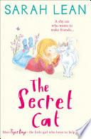 The Secret Cat Tiger Days Book 1