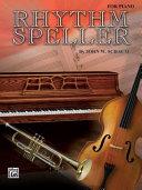 Rhythm Speller: For Piano