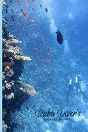 Scuba Diver s Logbook Journal