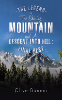 The Legend Of The Shining Mountain And A Descent Into Hell   Final rest