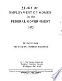 Study of Employment of Women in the Federal Government