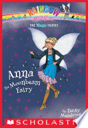 Night Fairies  6  Anna the Moonbeam Fairy