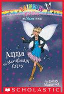 Night Fairies #6: Anna the Moonbeam Fairy