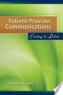 Patient Provider Communications  Caring to Listen