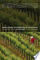 New Classic Winemakers of California