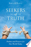 Seekers of Truth: Psalms and Prayers for Our World Today