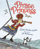 Pirate Princess Sudipta Bardhan-Quallen Cover