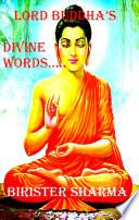LORD BUDDHA S DIVINE WORDS