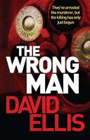 The Wrong Man: A Jason Kolarich Novel 3