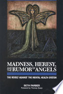 Madness  Heresy  and the Rumor of Angels