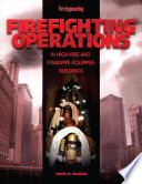 Firefighting Operations in High Rise and Standpipe Equipped Buildings