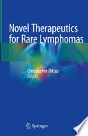 Novel Therapeutics for Rare Lymphomas