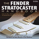The Fender Stratocaster Handbook, 2nd Edition