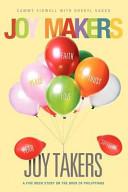Joy Makers Joy Takers