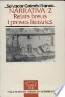 Narrativa  : relats breus i proses literàries