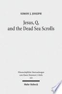 Jesus  Q  and the Dead Sea Scrolls Book