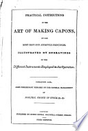 Practical Instructions in the Art of Making Capons  on the Most Easy and Approved Principles