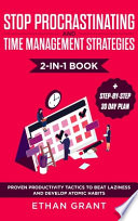 Stop Procrastinating and Time Management Strategies 2-in-1 Book