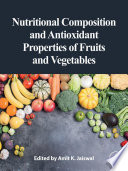 Nutritional Composition and Antioxidant Properties of Fruits and Vegetables Book