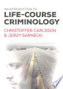An Introduction To Life Course Criminology
