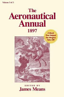 The Aeronautical Annual 1897  A Book That Helped the Wrights Take Off