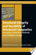 Structural Integrity and Durability of Advanced Composites