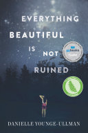 Everything Beautiful Is Not Ruined Pdf