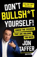 Don t Bullsh t Yourself