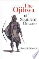 The Ojibwa Of Southern Ontario