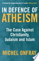 In Defence Of Atheism Book