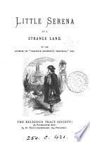 Little Serena in a strange land  by the author of  Christie Redfern s troubles