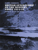 British Generalship on the Western Front 1914 1918