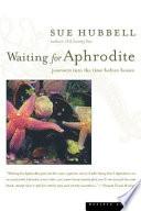Waiting for Aphrodite Book PDF